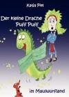 Der Kleine Drache Puff Puff Im Maulwurfland - Katja Piel