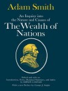 An Inquiry into the Nature and Causes of the Wealth of Nations - Adam Smith, Edwin Cannan