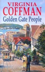 Golden Gate People - Virginia Coffman