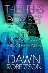 Hers Series Box Set #1-3 - Dawn Robertson