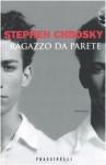 Ragazzo da parete - Stephen Chbosky, Chiara Brovelli