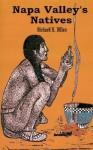 Napa Valley's Natives - Richard H. Dillon