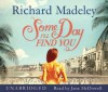 Some Day I'll Find You (Audio) - Richard Madeley, Jane McDowell