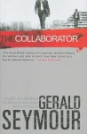 The Collaborator: A Thriller - Gerald Seymour