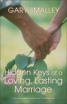 Hidden Keys of a Loving, Lasting Marriage - Gary Smalley, Norma Smalley