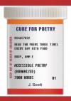Cure For Poetry - J. Scott
