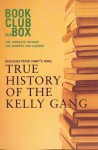 Bookclub in a Box Discusses the Novel True History of the Kelly Gang - Marilyn Herbert, Peter Carey