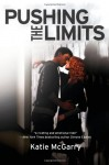 Pushing the Limits - Katie McGarry