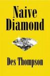 Naive Diamond - Des Thompson
