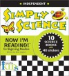 Now I'm Reading!: Simply Science - Independent (Now I'm Reading!: Level 1) - Nora Gaydos