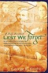 Lest We Forget: Daily Devotionals - George R. Knight