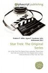 Star Trek: The Original Series - Frederic P. Miller, Agnes F. Vandome, John McBrewster