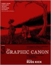 The Graphic Canon, Volume 3: From Heart of Darkness to Hemingway to Infinite Jest - Russ Kick