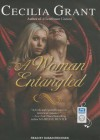A Woman Entangled - Cecilia Grant, Susan Ericksen