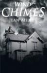 Wind Chimes - Jean Miller