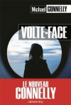Volte-face (Cal-Lévy- R. Pépin) (French Edition) - Michael Connelly