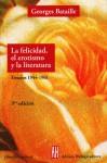 La felicidad, el erotismo y la literatura (Filosofia e Historia) - Georges Bataille