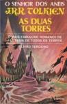 As Duas Torres (O Senhor Dos Aneis, #2) - J.R.R. Tolkien, Salvio Negreiros