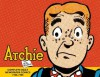 Archie: The Classic Newspaper Comics, Volume 1 - Bob Montana