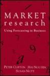 Market Research: Using Forecasting in Business - Peter Clifton