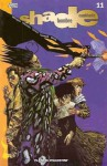 Shade, el hombre cambiante #11 - Peter Milligan, Chris Bachalo, Steve Yeowell, Philip Bond, Glyn Dillon