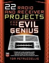 22 Radio and Receiver Projects for the Evil Genius - Thomas Petruzzellis