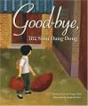 Good-Bye, 382 Shin Dang Dong - Frances Park, Ginger Park, Yangsook Choi