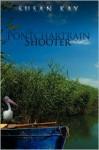 The Pontchartrain Shooter - Susan Kay