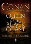 Queen of the Black Coast - Robert E. Howard