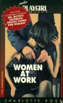 Women at Work - Charlotte Rose
