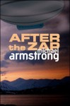 After the Zap - Michael Armstrong