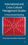 International and Cross-Cultural Management Studies: A Postcolonial Reading - Robert Westwood, Gavin Jack