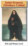 Saint Frances (Mother) Cabrini - Bob Lord