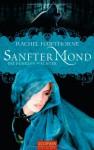 Sanfter Mond (Die Dunklen Wächter, #2) - Rachel Hawthorne, Inge Wehrmann