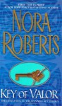 Key of Valor - Nora Roberts