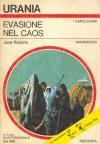 Evasione nel caos - Jane Roberts, Beata della Frattina