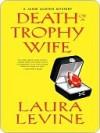 Death of a Trophy Wife (Jaine Austen Mysteries, #9) - Laura Levine