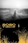 2020 Vision - Mary London, Robert Hache