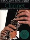 Absolute Beginners: Clarinet (Absolute Beginners Book & CD) - Ned Bennett
