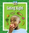 Eating Right - Mary Elizabeth Salzmann