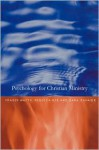 Psychology for Christian Ministry - Fraser Watts, Rebecca Nye, Sara Savage