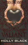 Valiant (The Modern Tales Of Faerie, #2) - Holly Black