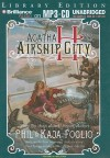 Agatha H. and the Airship City - Phil Foglio, Kaja Foglio, Angela Dawe