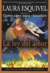 La ley del amor - Laura Esquivel