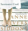 Sweetwater Creek (Audio) - Anne Rivers Siddons, Dana Ivey