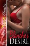 Blanche's Desire - Felicia Forella