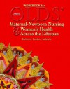 Workbook for Olds' Maternal-Newborn Nursing & Women's Health Across the Lifespan - Marcia L. London, Michele R. Davidson, Patricia A. Wieland Ladewig