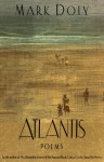 Atlantis: Poems - Mark Doty