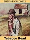 Tobacco Road (MP3 Book) - Erskine Caldwell, John MacDonald