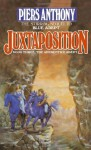 Juxtaposition - Piers Anthony